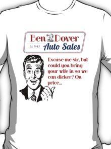 Ben Dover Auto Sales Dicker T-Shirt