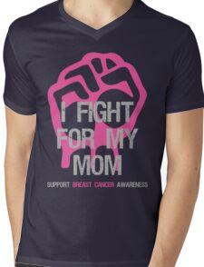 I Fight Breast Cancer Awareness - Mom Mens V-Neck T-Shirt