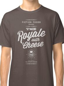 The Royale with Cheese - white Classic T-Shirt