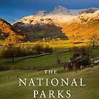The National Parks by Justin Foulkes by Justin Foulkes