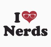 I love nerds (alternative version) T-Shirt