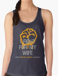 I Fight Multiple Sclerosis MS Awareness - Wife Women's Tank Top