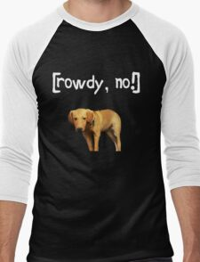 Rowdy no! Men's Baseball ¾ T-Shirt
