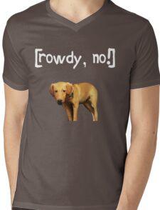 Rowdy no! Mens V-Neck T-Shirt