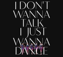 Girls Aloud - I Don't Wanna Talk I Just Wanna Dance - White w/ Image t-shirt/sticker by Hrern1313