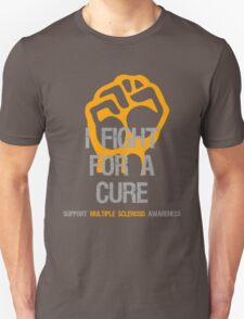 I Fight Multiple Sclerosis Awareness - Cure T-Shirt