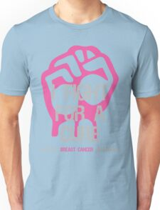 Breast Cancer Awareness I Fight For Cure Unisex T-Shirt