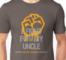 I Fight Multiple Sclerosis MS Awareness - Uncle Unisex T-Shirt