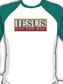 "Christian ""Jesus Is The Way"" T-Shirt"