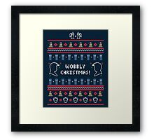 Have a Wobbly Christmas! Framed Print