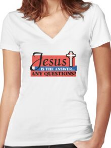 """Christian """"Jesus Is The Answer - Any Questions?"""" Women's Fitted V-Neck T-Shirt"""