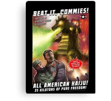 Beat it, Commies! Canvas Print