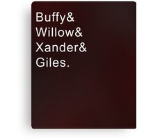 Buffy and Friends Canvas Print