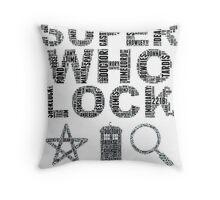 SUPERWHOLOCK [BLACK] Throw Pillow