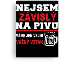 i am not addicted to beer Canvas Print