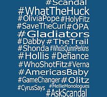 Scandal Hashtags  by ScandalFan