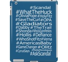 Scandal Hashtags  iPad Case/Skin