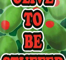 Stuffed Olives Sticker