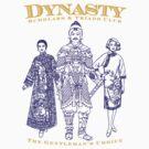 Dynasty Gentleman's Choice by bammydfbb