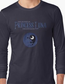 Legend of Princess Luna Long Sleeve T-Shirt