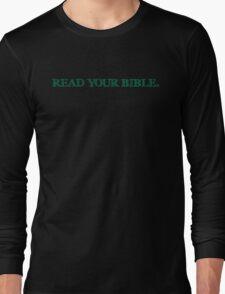 Read Your Bible (Shirt) Long Sleeve T-Shirt