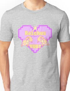 Raichus You! Unisex T-Shirt