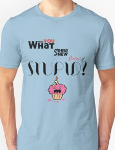 New Flavour of Stupid T-Shirt