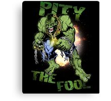 FOOL SMASHER! Canvas Print