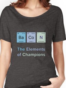 Bacon, The Elements of Champions Women's Relaxed Fit T-Shirt