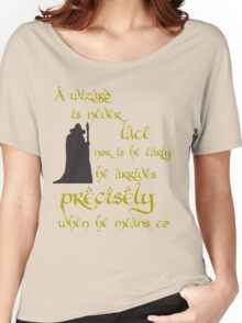 A wizard is never late Women's Relaxed Fit T-Shirt