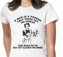 """Funny """"A Man Is A Person Who..."""" Womens Fitted T-Shirt"""