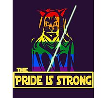 The Pride Is Strong (With Us All) Photographic Print