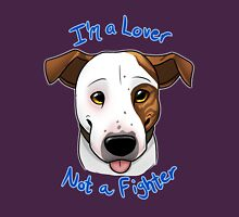 I'm a Lover, Not a Fighter T-Shirt