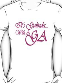 It's Galinda... T-Shirt