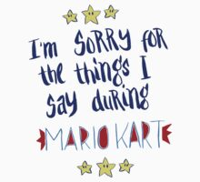I'm Sorry For The Things, Mario Kart One Piece - Long Sleeve