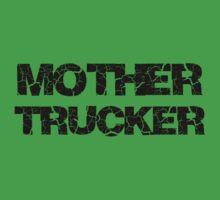 Mother Trucker by awbrunning
