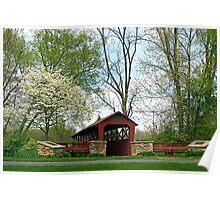 Spring at the General Burrows Memorial Covered Bridge Poster