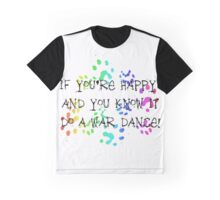 If you're happy and you know it Graphic T-Shirt