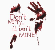 Don't worry, it's not mine by Weber Consulting
