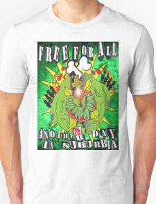 Free For All (another day in the burbs) T-Shirt