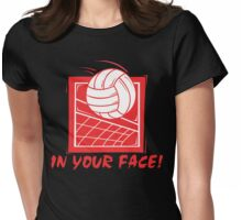 In Your Face Volleyball Womens Fitted T-Shirt