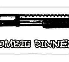 Guns sound like dinner bells to zombies Sticker