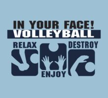"""In Your Face Volleyball """"Relax Enjoy Destroy"""" Kids Clothes"""