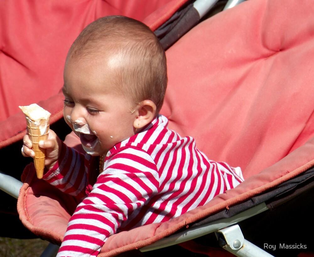 I just love my ice cream...........! by Roy  Massicks