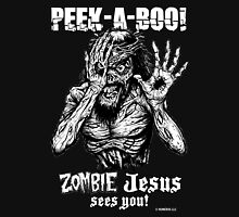 Peek-a-Boo Zombie Jesus sees you! Unisex T-Shirt