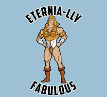SHE-MAN: Eternia-lly Fabulous Unisex T-Shirt