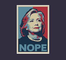 Hillary Clinton - Nope! Unisex T-Shirt