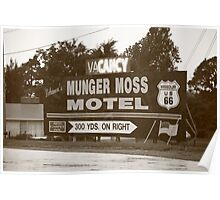 Route 66 - Munger Moss Motel Sign Poster