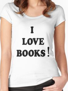 I love books Women's Fitted Scoop T-Shirt