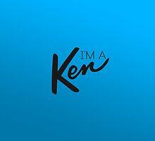 """I'm a Ken!"" [BLUE] iPhone Case by MarajMagazine"